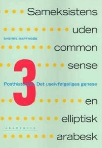 Sameksistens uden common sense bind III